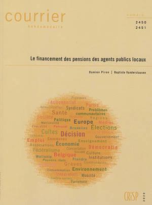 Courrier hebdomadaire. n° 2450-2451, Le financement des pensions des agents publics locaux