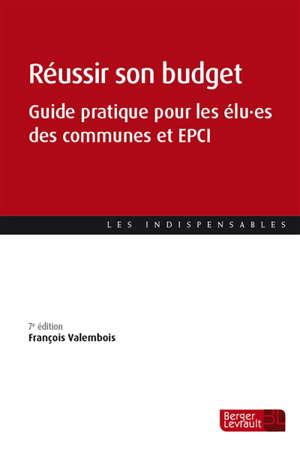 Réussir son budget : guide pratique pour les élu.es des communes et des EPCI
