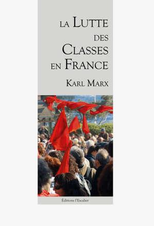 La lutte des classes en France (1848-1850)