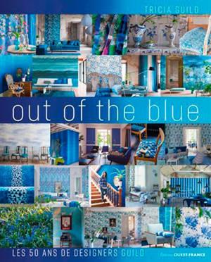 Out of the blue : les 50 ans de Designers Guild