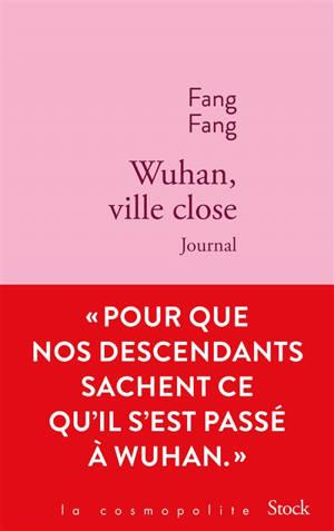 Wuhan, ville close : journal