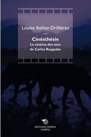 Cinésthésie : le cinéma des sens de Carlos Reygadas