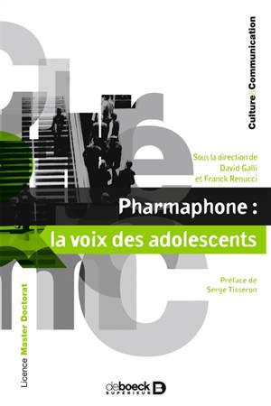 Pharmaphone : la voix des adolescents