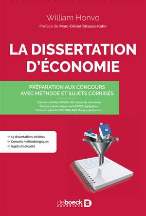 La dissertation d'économie : préparation aux concours avec méthode et sujets corrigés