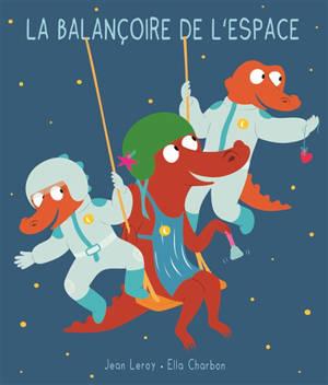 La balançoire de l'espace