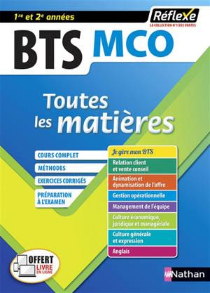 BTS MCO 1re et 2e années : Management commercial opérationnel : toutes les matières