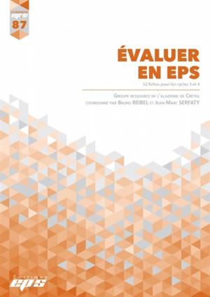 Evaluer en EPS : 52 fiches pour les cycles 3 et 4