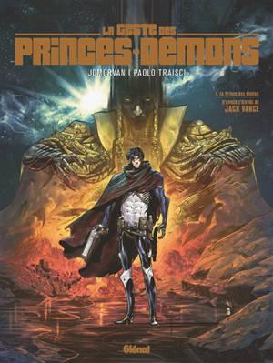 La geste des princes-démons. Volume 1, Le prince des étoiles