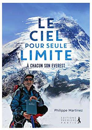 Le ciel pour seule limite : à chacun son Everest