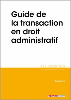 Guide de la transaction en droit administratif