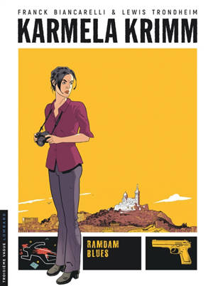Karmela Krimm. Volume 1, Ramdam blues