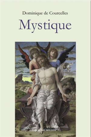 Mystique. Précédé de Paysages spirituels