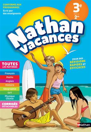 Nathan vacances, 3e vers la 2de : toutes les matières