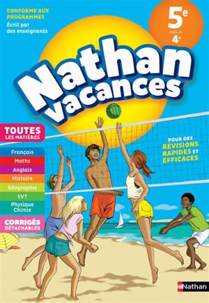 Nathan vacances, 5e vers la 4e : toutes les matières