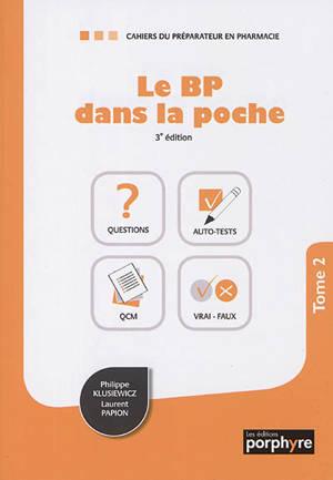 Le BP dans la poche. Volume 2