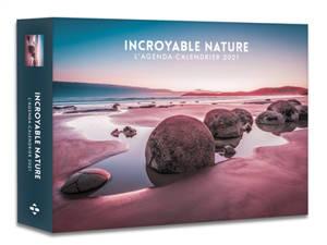 Incroyable nature : l'agenda-calendrier 2021