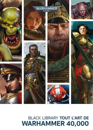 Tout l'art de Warhammer 40.000