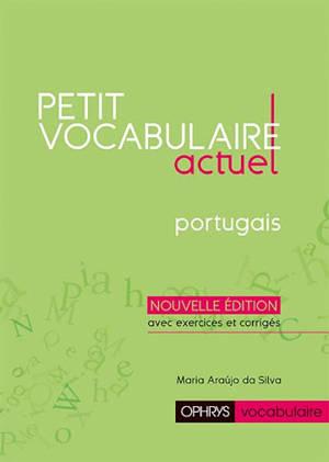Petit vocabulaire actuel, portugais