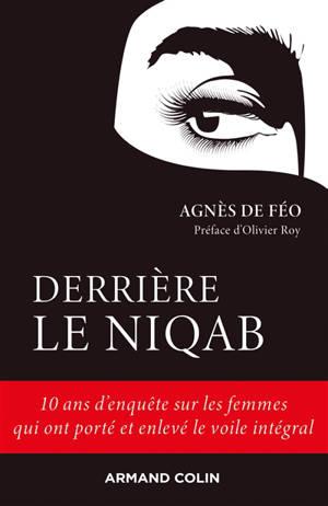 Avant et après le niqab : parcours de femmes sous le voile intégral en France