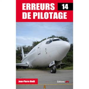 Erreurs de pilotage. Volume 14