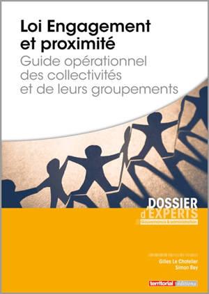 Loi Engagement et proximité : guide opérationnel des collectivités et de leurs groupements