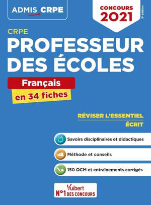 Professeur des écoles : français en 34 fiches : CRPE, concours 2021