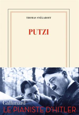 Putzi : le pianiste d'Hitler
