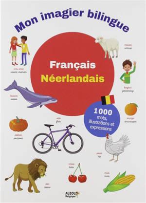 Mon imagier bilingue français-néerlandais : 1.000 mots, illustrations et expressions