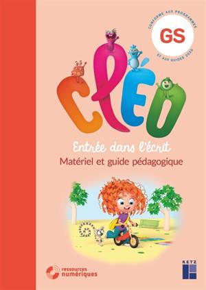 CLEO, GS, entrée dans l'écrit : matériel et guide pédagogique