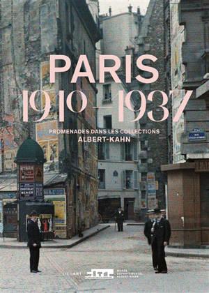 Paris 1910-1937 : promenades dans les collections Albert Kahn : exposition, Paris, Cité de l'architecture et du patrimoine, du 16 septembre 2020 au 11 janvier 2021