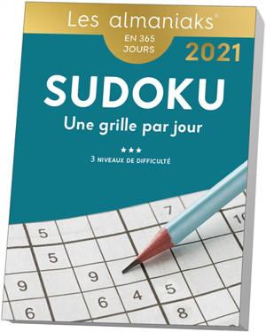 Sudoku : une grille par jour, 3 niveaux de difficulté : 2021