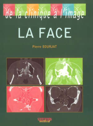 La face : de la clinique à l'image