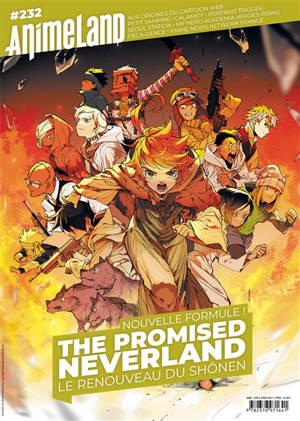 Anime land : le magazine français de l'animation. n° 232, The promised neverland : le renouveau du shônen