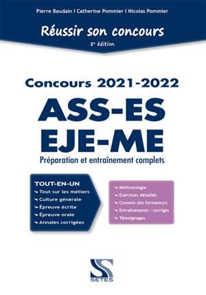 Réussir son concours ASS-ES-EJE-ME tout-en-un : préparation et entraînement complets, 2021-2022
