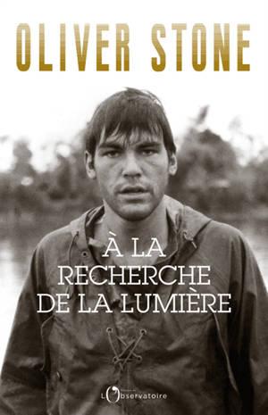 A la recherche de la lumière : Platoon, Midnight express, Scarface, Salvador et le milieu du cinéma : écrire, réaliser, et survivre