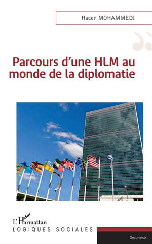 Parcours d'une HLM au monde de la diplomatie