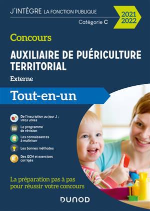 Concours auxiliaire de puériculture territorial : externe : tout-en-un 2021-2022
