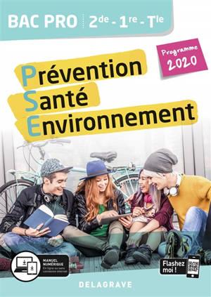 Prévention santé environnement (PSE) 2de, 1re, terminale bac pro : programme 2020
