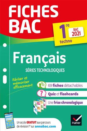 Français séries technologiques, 1re techno : bac 2021