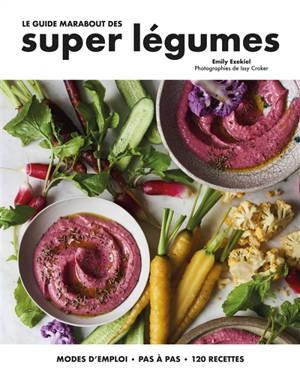 Le guide Marabout des super légumes