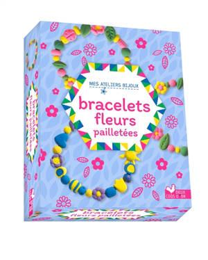 Bracelets fleurs pailletées : mini-coffret avec accessoires