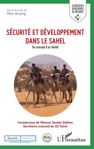 Sécurité et développement dans le Sahel : du concept à la réalité
