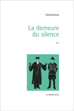 La demeure du silence : récit
