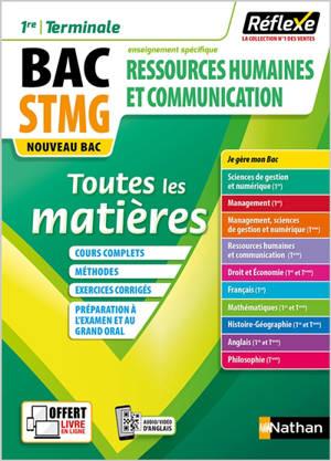Ressources humaines et communication 1re, terminale, bac STMG, enseignement spécifique : toutes les matières : nouveau bac
