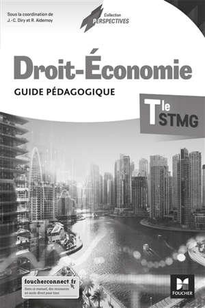 Droit-économie terminale STMG : guide pédagogique