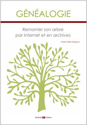 Généalogie : remonter son arbre par Internet et en archives