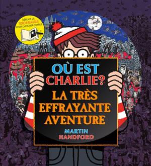 Où est Charlie ? : la très effrayante aventure