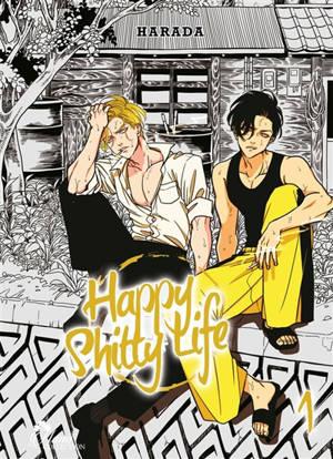 Happy shitty life. Volume 1