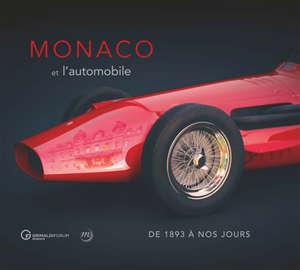 Monaco et l'automobile : de 1893 à nos jours