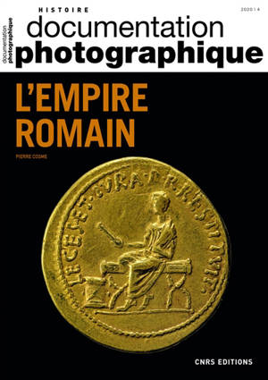 Documentation photographique (La). n° 8136, L'empire romain